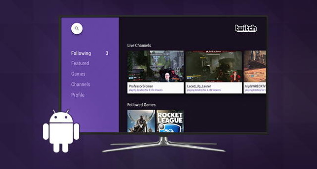 """android tv native app in twitch"""